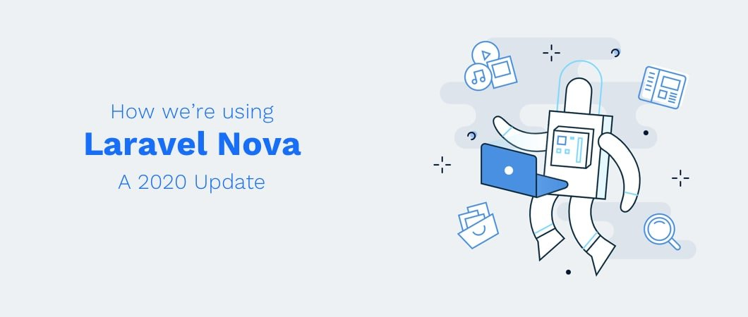 Using Laravel Nova in 2020